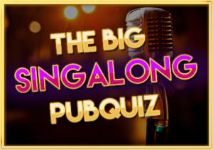 The Big Sing Along Pubquiz